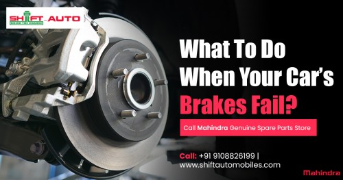 What to Do When Your Car's Brakes Fail? Call #Shiftautomobiles, Mahindra's Official Store, Buy 100% Mahindra Genuine Spare Parts at affordable price. Order now and get free home delivery. #1 Choice for repairs, parts & service. Book Now.  Shift Automobiles who has best experience in the area of Mahindra Genuine Spare Parts. Pick up an auto parts exactly what you need & expect from our official Mahindra's E-store. Price is important factor while buying spare parts, so that we offering a spares @ comfortable rate with high quality. Don't get confuse about Auto parts, get information here regarding Auto spare parts. Just give a call to collect information & Better spares for your vehicle.  Shop at: http://shiftautomobiles.com/  More Info: +91 9108826199